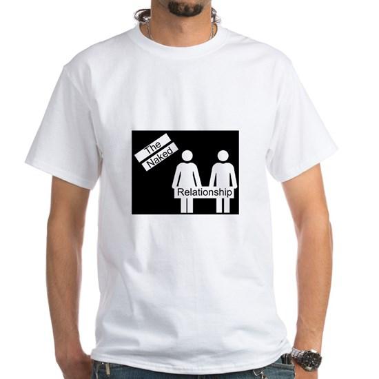 The Naked Relationship White Unisex T-Shirt
