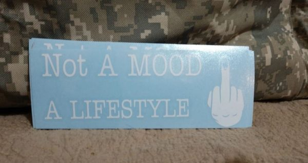 """Not A Mood A Lifestyle"" Rectangle Window Sticker"