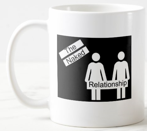 The Naked Relationship Coffee Mug