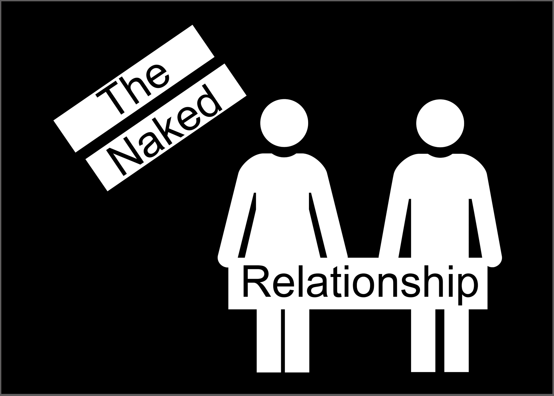 """The Naked Relationship 5"""" x 7"""" Window Sticker"""
