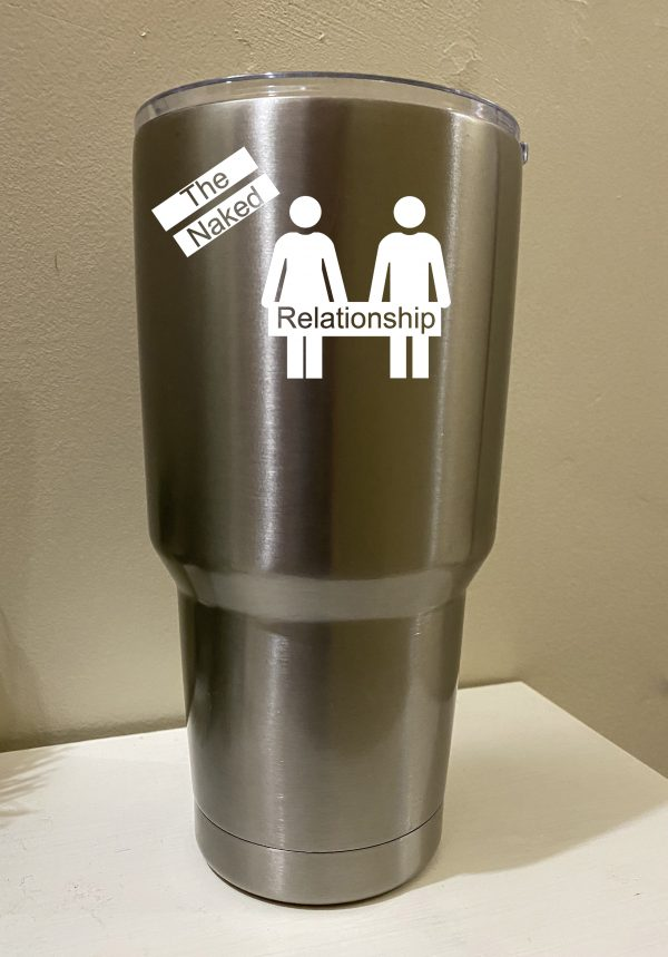 The Naked Relationship 20 oz Tumbler