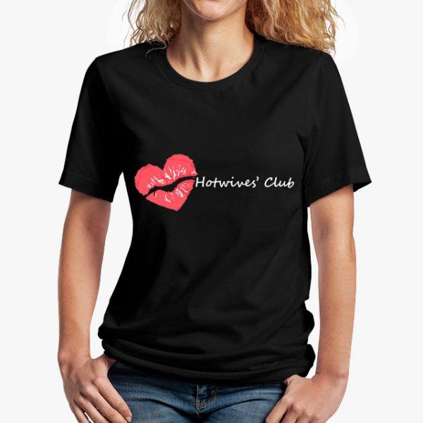 Hot Wives' Club Black Unisex T-Shirt