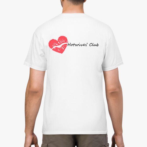 Hot Wives' Club White Unisex T-Shirt