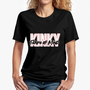Kinky Frame of Mind Black Unisex T-Shirt
