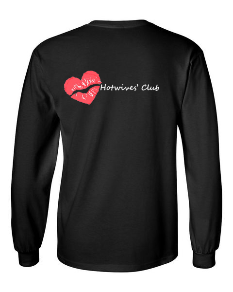 Hot Wives Club black back long sleeve t-shirt