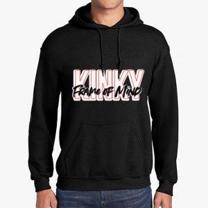 Kinky Frame of Mind black hoodie front