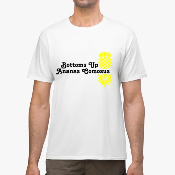 The Upsidedown Pineapple Bottoms Up White Unisex T-Shirt