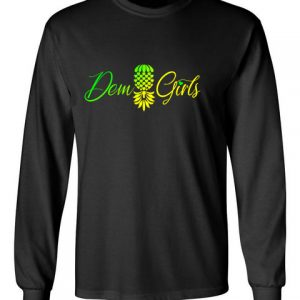 The Upsidedown Pineapple Dem Girls Black Long Sleeve T-Shirt
