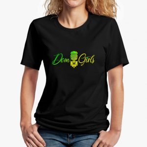 The Upsidedown Pineapple Dem Girls Black Unisex T-Shirt