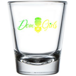 The Upsidedown Pineapple Dem Girls Shot Glass