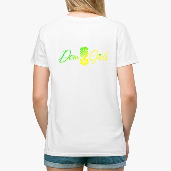 The Upsidedown Pineapple Dem Girls White Unisex T-Shirt