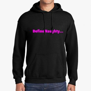 In Bed With Nikky Define Naughty Black Hoodie