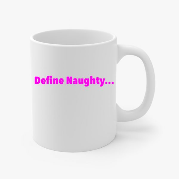 In Bed With Nikky Define Naughty Coffee Cup