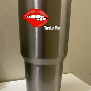 In Bed With Nikky Taste Me Tumbler