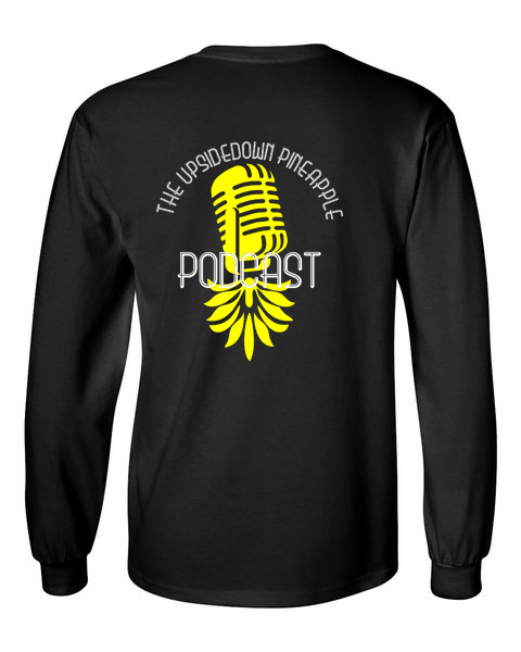 The Upsidedown Pineapple Podcast Black Long Sleeve T-Shirt