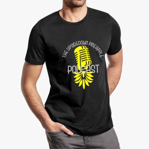 The Upsidedown Pineapple Podcast Black Unisex T-Shirt