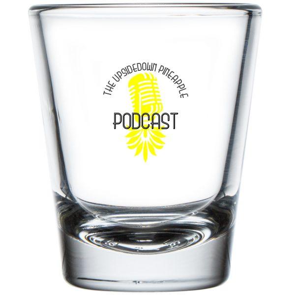 The Upsidedown Pineapple Podcast Shot Glass