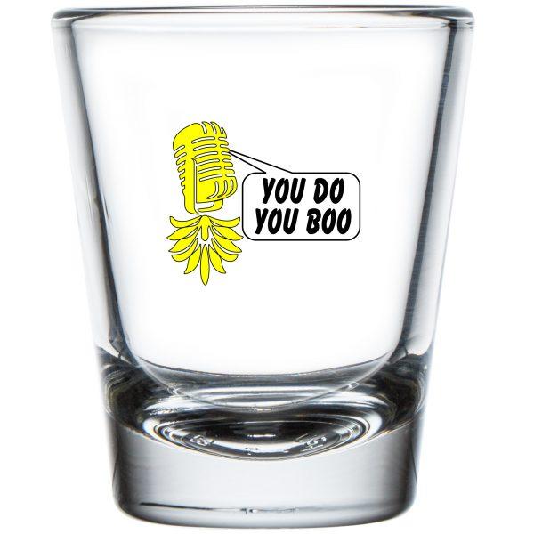 The Upsidedown Pineapple You Do You Boo Shot Glass