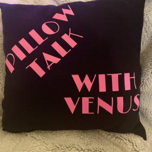 Pillow Talk with Venus PILLOW