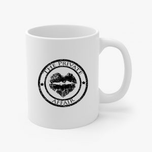 The Private Affair Coffee Cup