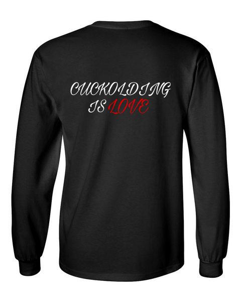 cuckolding is love black back long sleeve t-shirt