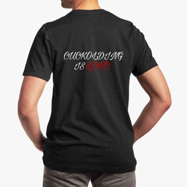 cuckolding is love black unisex tshirt - man back example