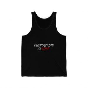 cuckolding is love unisex jersey tank front