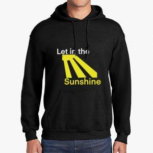 Let in the Sunshine Black Unisex Hoodie
