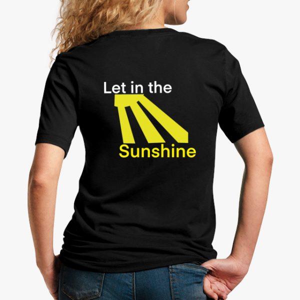 Let in the Sunshine Black Unisex T-Shirt