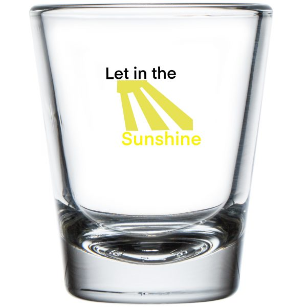 Let in the Sunshine Shot Glass 1.75 oz