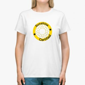 Sunshine Certified White Unisex T-Shirt